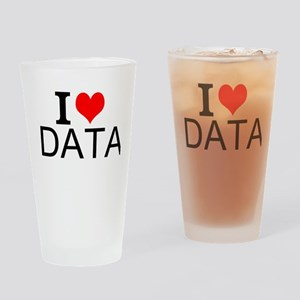 I Love Data Drinking Glass
